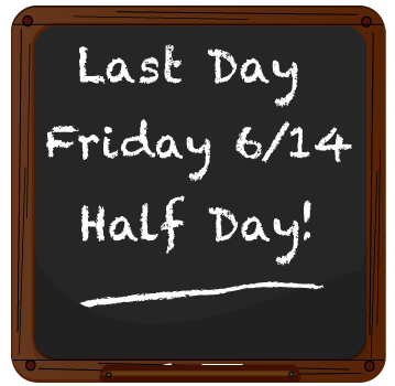 Last day 6/14 Chalkboard