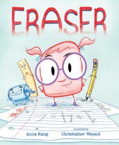 Eraser by Anna Kang