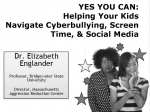 Cyberbullying, Screen Time and Social Media
