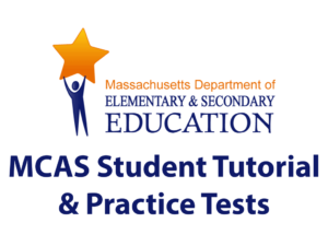 MCAS Student Tutorial and Practice Tests